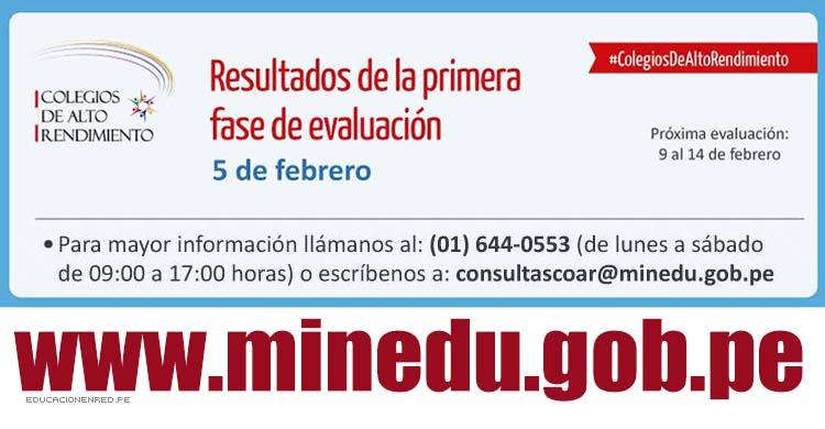 Resultados Examen Colegios de Alto Rendimiento - COAR (Jueves 5 Febrero) MINEDU - www.minedu.gob.pe