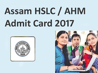Assam HSLC Admit Card 2017, Assam Board HSLC Routine 2017 Admit Card