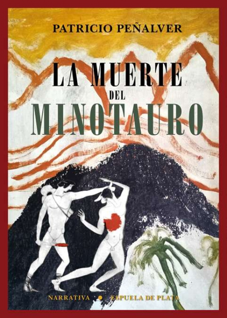 La muerte del minotauro / Patricio Peñalver.