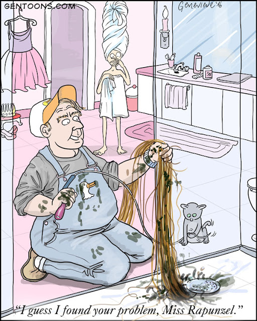 """I guess I found your problem, Miss Rapunzel."" says the plumber, extracting from her shower drain the world's largest hairball."
