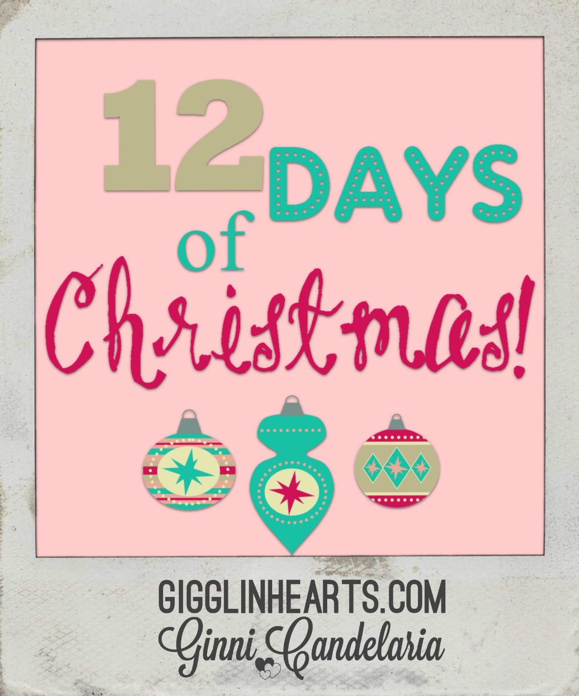 Gigglin\' Hearts: 12 Days of Christmas Gifts