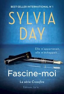 http://lachroniquedespassions.blogspot.fr/2018/04/crossfire-tome-4-fascine-moi-de-sylcia.html