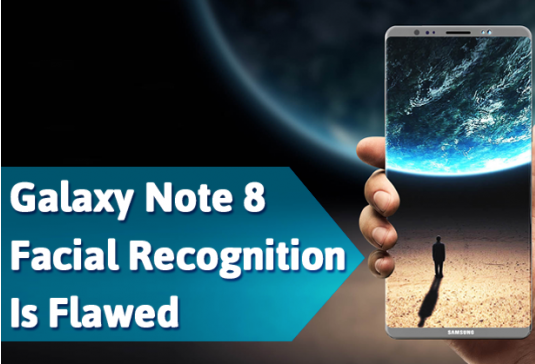 Galaxy Note8 Facial Recognition Test failure