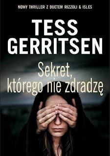Sekret, którego nie zdradzę - Tess Gerritsen