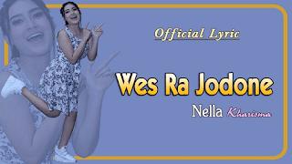 Lirik Lagu Wes Ra Jodone - Nella Kharisma
