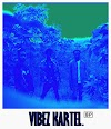 Download Mixtape: BigHeadPhones - Vibez Kartel | @BHPMUSIC