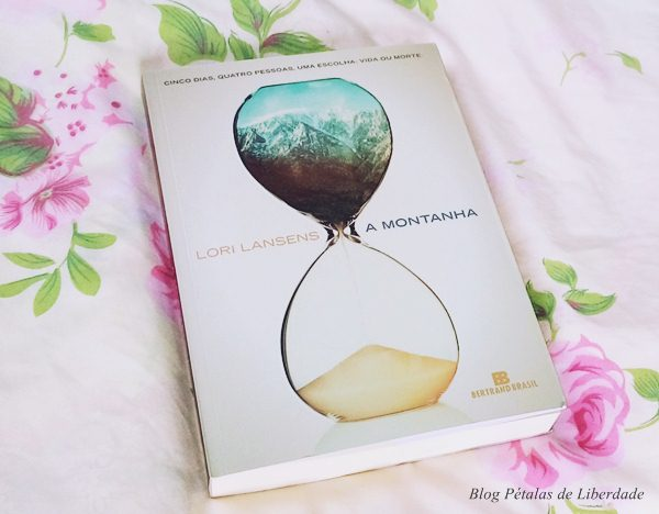 Resenha, livro, A-Montanha, Lori-Lansens, bertrand-brasil, critica, opiniao, blog-literario, sobrevivencia, livro-favorito, fotos, capa, imagem
