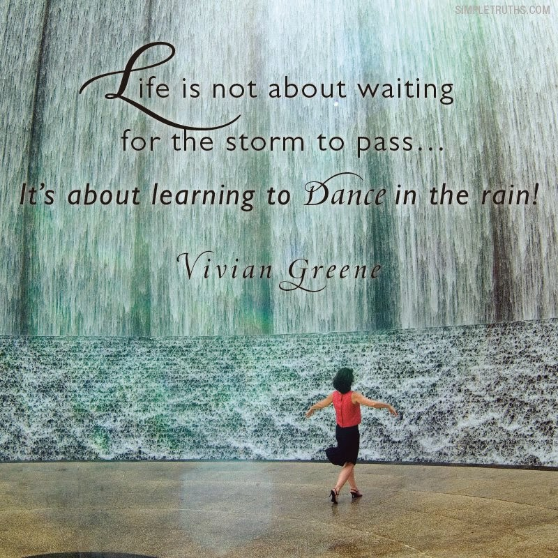 You Can Relax Now: Dance In The Rain