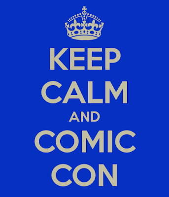 Keep calm and comic con