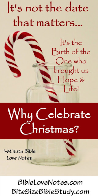 Why Celebrate Christ's Birth? Because His Coming Changed our Lives!