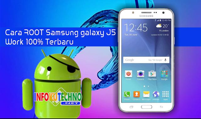 Cara ROOT Samsung galaxy J5 Work 100% Terbaru