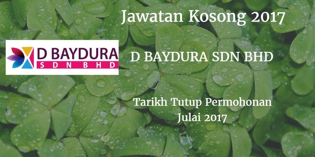 Jawatan Kosong D BAYDURA Sdn Bhd Julai 2017