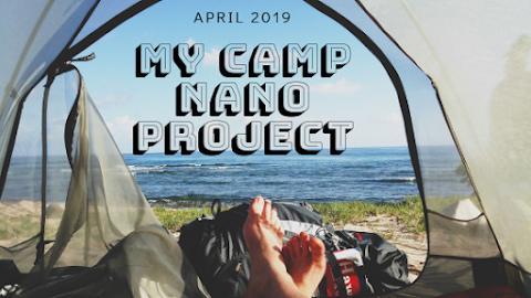 My Camp NaNo Project April 2019