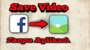 Cara Download Video Facebook Lite