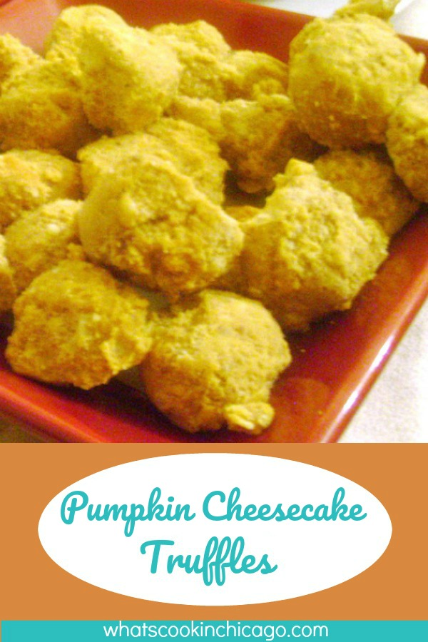 titled image (and shown): Pumpkin Cheesecake Truffles