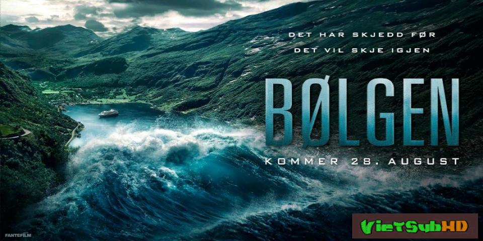 Phim Sóng Thần VietSub HD | The Wave (bølgen) 2015
