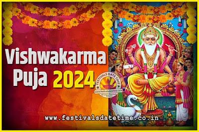 2024 Vishwakarma Puja Date and Time, 2024 Vishwakarma Puja Calendar