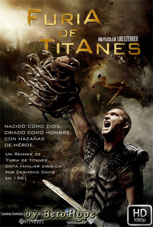 Furia de Titanes [2010] [Latino-Ingles] HD 1080P [Google Drive] GloboTV