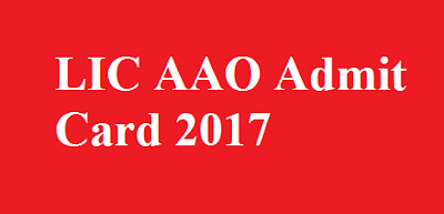 LIC AAO Admit Card 2017