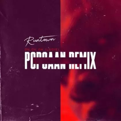 Download Audio | Runtown ft Popcaan - Oh Oh Oh ( Lucie Remix)