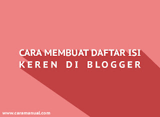 Cara Membuat Daftar Isi Tabulasi Keren di Blogger
