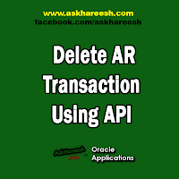 Delete AR Transaction (Receivables) Using API, www.askhareesh.com