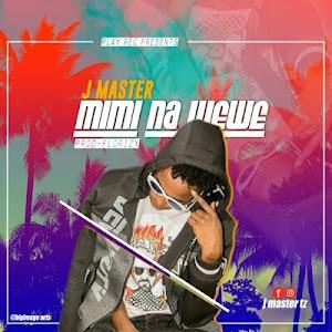 Download Audio | J Master - Mimi na Wewe