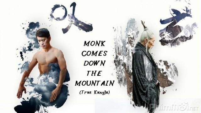 Phim Đạo sĩ hạ sơn VietSub HD | Monk Comes Down the Mountain 2015