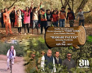 Humari Paltan Latest Hindi Movie