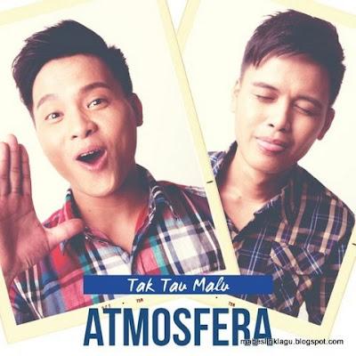 Atmosfera - Tak Tahu Malu
