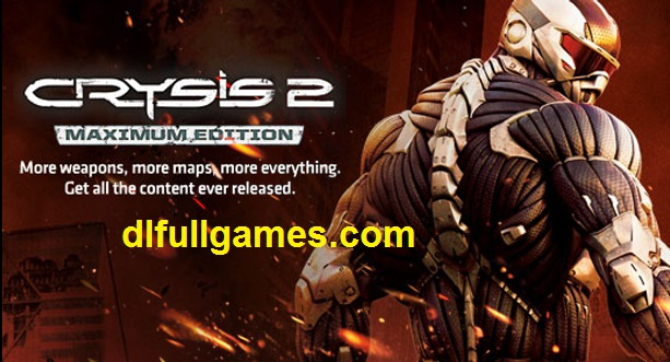 Crysis 2 Maximum Edition Free Download PC