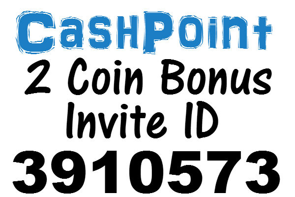 CashPoint Invite ID 2016, 2 Bonus Coins Referral Code April, May, June, July, August