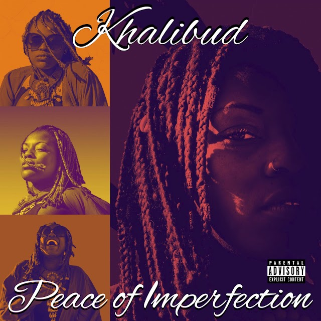 """Listen to """"Peace of Imperfection"""" album by Khalibud on Bandcamp"""