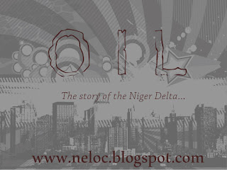 Oil; The Niger Delta Tale II