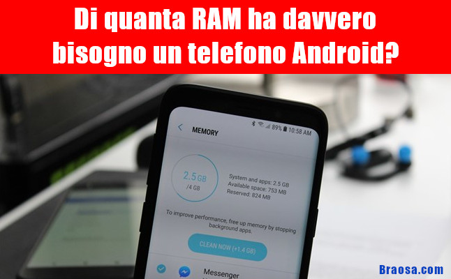 Quanta RAM ha davvero bisogno di un telefono Android?
