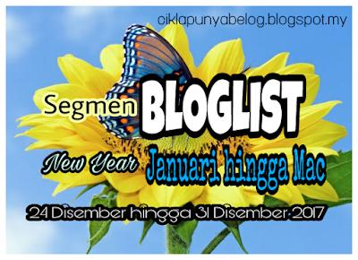 http://ciklapunyabelog.blogspot.my/2017/12/segmenbloglist-new-year-januari-hingga.html