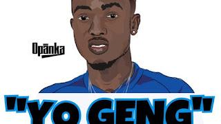 Opanka Yo Geng Prod. By SmokeyBeatz