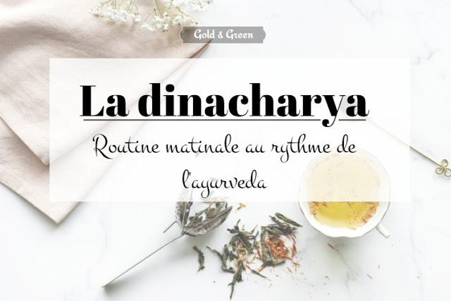 goldandgreen-dinacharya-ayurveda-routine-matin-vie-santé