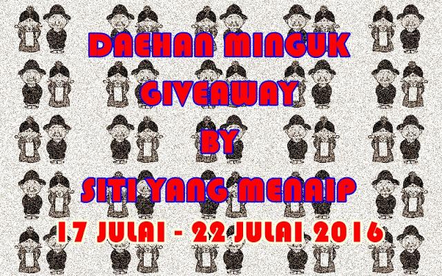 Daehan Minguk Giveaway By Siti Yang Menaip