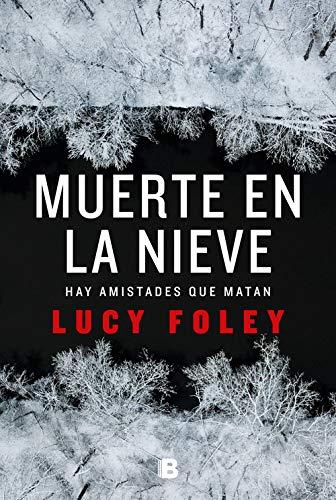 Muerte en la nieve de Lucy Foley