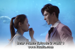 SINOPSIS Dear Prince Episode 2 PART 1