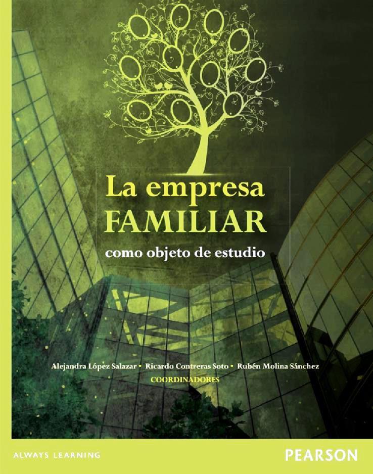 La empresa familiar como objeto de estudio – Alejandra López Salazar