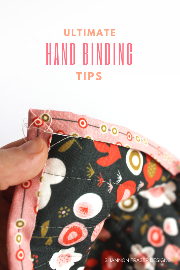 Ultimate hand binding tips | Quilt Binding Tutorial Part 2 | Shannon Fraser Designs