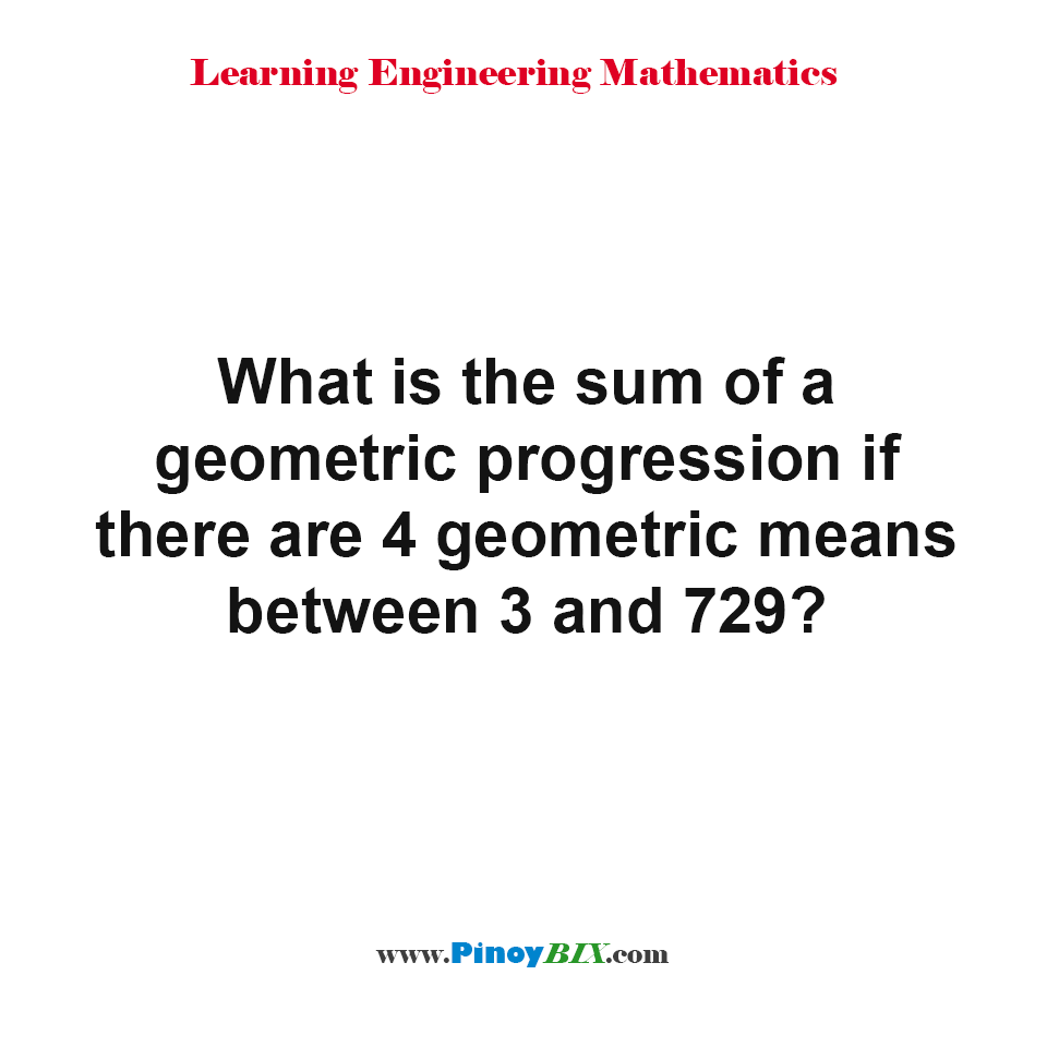 What is the sum of a geometric progression?