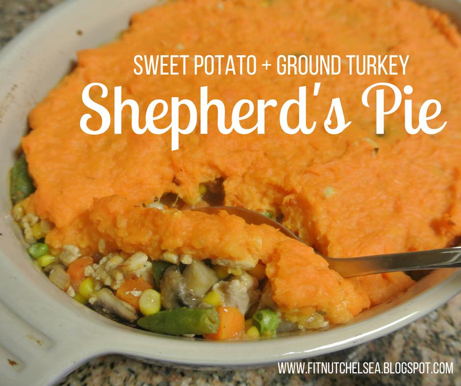 Sweet Potato Turkey Shepherd's Pie - Fit(ness), Nut(rition ...