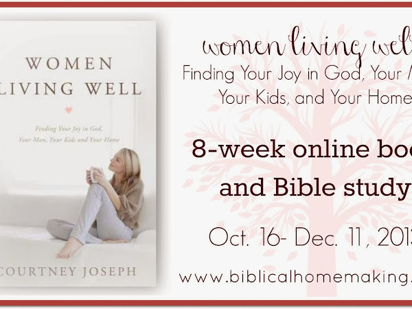 Women Living Well book study: Chapters 4-6 discussion + study guide