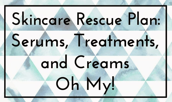 Skincare rescue plan - Do I really need serums treatments and creams?