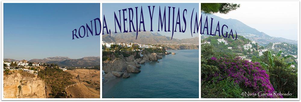 excursión a Ronda, Nerja y Mijas