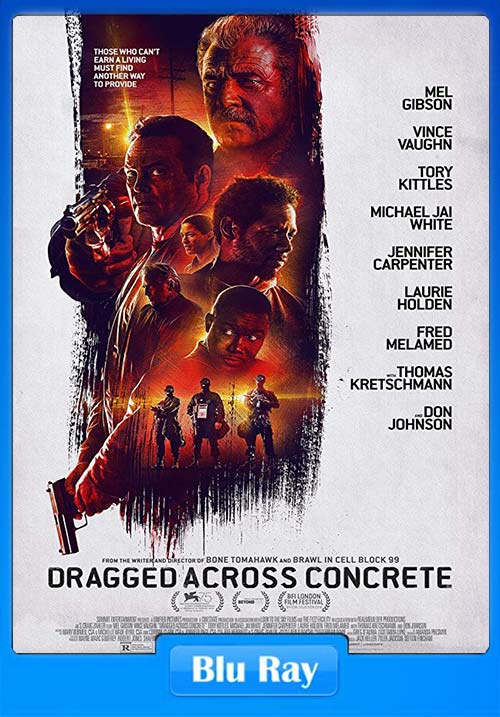Dragged Across Concrete 2018 720p BRRip x264 | 480p 300MB | 100MB HEVC