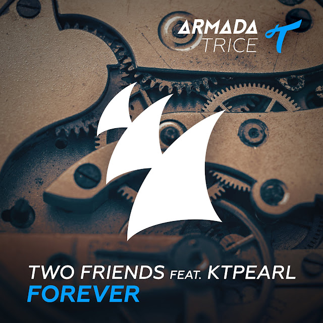 Two Friends Forever Out Now Via Armada Music